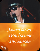 Learn to be a Performer and Emcee